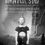 Boekentip: De Bijzondere Kinderen van Mevrouw Peregrine 2 – Omhulde stad